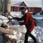 Chopping wood in the Winter of 2010 at the Farm.